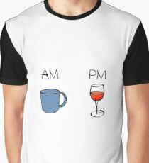 AM Coffee PM Wine  Graphic T-Shirt