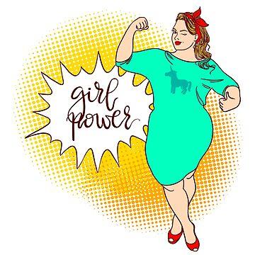 Curvy cartoon girl. Inscription: girl power.  by vasilixa