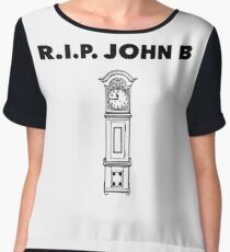 RIP John B - Grandfather Clock  Chiffon Top