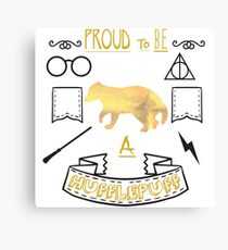Proud to be a Hufflepuff Canvas Print