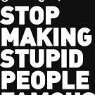 Stupid Internet People by Robin Lund