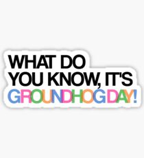 It's Groundhog Day Sticker