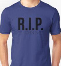 RIP John B. Unisex T-Shirt