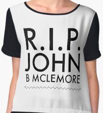 RIP John B Mclemore Chiffon Top