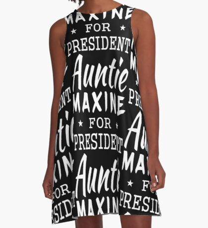 Auntie Maxine For President A-Line Dress