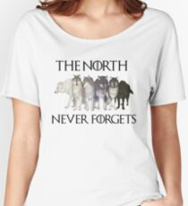 THE NORTH NEVER FORGETS Women's Relaxed Fit T-Shirt