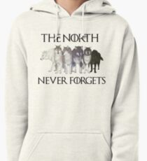 THE NORTH NEVER FORGETS Pullover Hoodie
