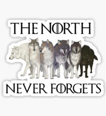 THE NORTH NEVER FORGETS Sticker