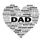 Dad - Words about Dad - heart black text by jitterfly