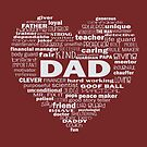 Dad - Words about Dad - heart white text by jitterfly