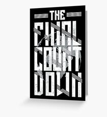 The Final Countdown Greeting Card