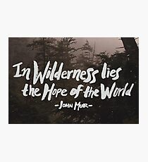 Wilderness Hope x John Muir Photographic Print