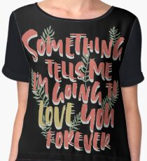 Love you Forever Chiffon Top