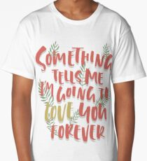 Love you Forever Long T-Shirt