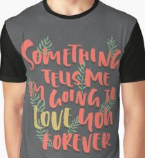 Love you Forever Graphic T-Shirt