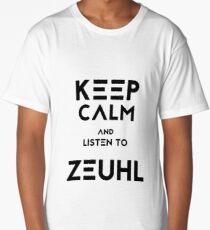 Keep Calm and Listen to Zeuhl Long T-Shirt
