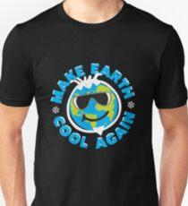 Make Earth Cool Again Unisex T-Shirt
