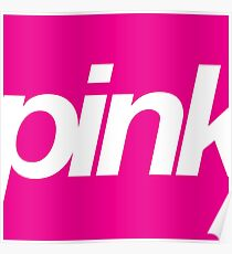 pink fusia, helvetica  Poster