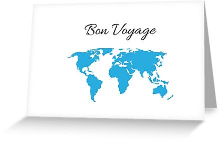 Bon voyage greeting cards by ideasforartists redbubble bon voyage by ideasforartists m4hsunfo
