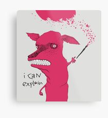 Bad Explanation Art Dog Metal Print