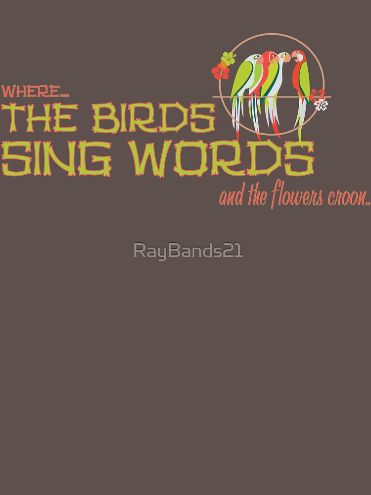 Tiki Room-Where the Birds Sing Words by RayBands21