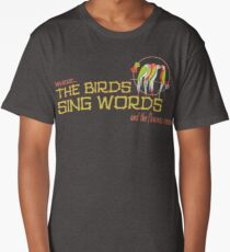 Tiki Room-Where the Birds Sing Words Long T-Shirt