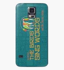 Tiki Room-Where the Birds Sing Words Case/Skin for Samsung Galaxy