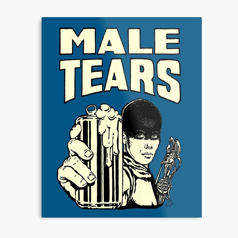 Male Tears: Imperator Furiosa Metal Print