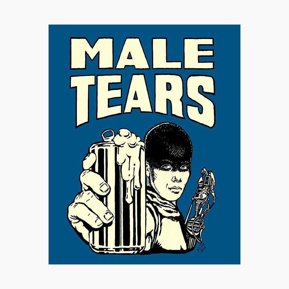Male Tears: Imperator Furiosa Photographic Print