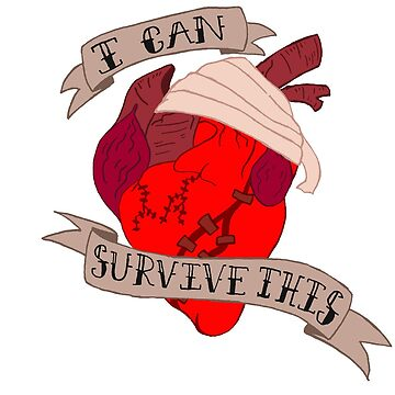 I Can Survive This by hayleyeener