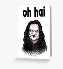 """""""Oh Hai""""  Greeting Card"""