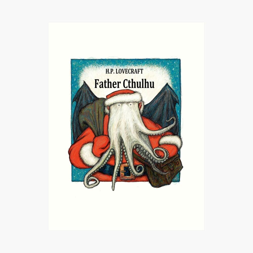 Father Cthulhu Art Print