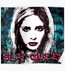slay queen buffy Poster
