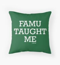 FAMU Taught Me Throw Pillow
