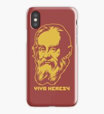 "Galileo ""Viva Heresy"" iPhone Case"