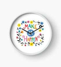 Make it Happen Clock