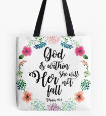 Gott ist in ihr, sie wird nicht fallen Tote Bag