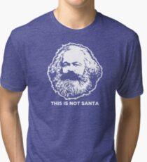 This Is Not Santa Tri-blend T-Shirt