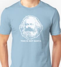 This Is Not Santa Unisex T-Shirt