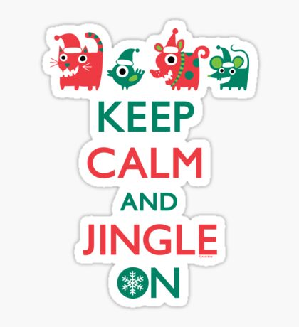 Keep Calm and Jingle On Sticker