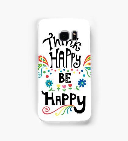 Think Happy Be Happy Samsung Galaxy Case/Skin