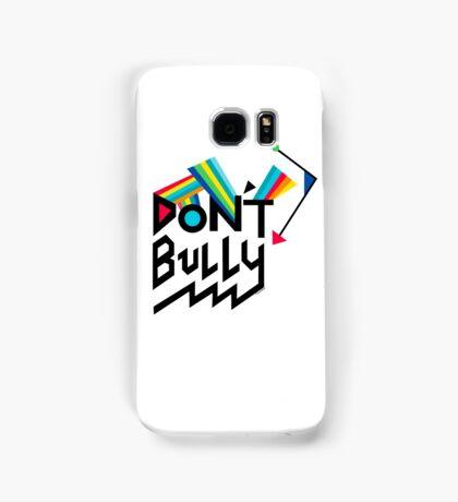 Don't Bully Samsung Galaxy Case/Skin