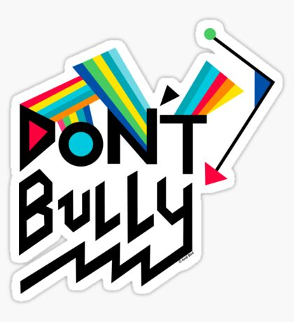 Don't Bully Sticker
