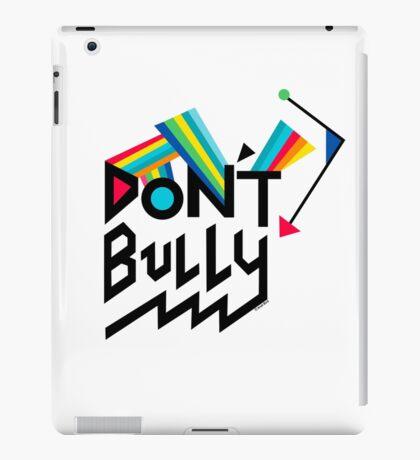 Don't Bully iPad Case/Skin