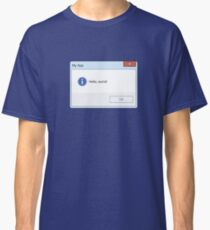 Hello World Message Box Classic T-Shirt