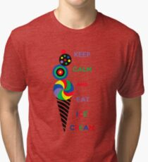 Keep Calm and Eat Ice Cream 2.2 Tri-blend T-Shirt