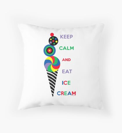 Keep Calm and Eat Ice Cream 2.2 Throw Pillow