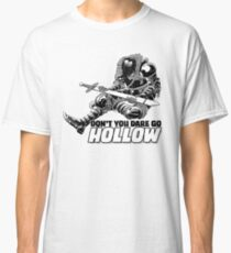 Don't You Dare Go Hollow Classic T-Shirt