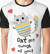CAT Get Enough of You  Graphic T-Shirt