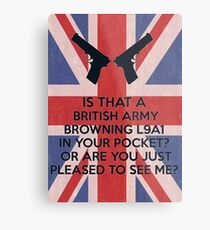 Or are you just pleased to see me? Metal Print